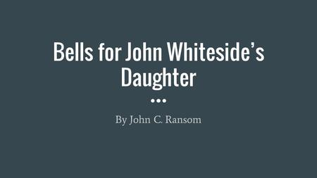 Bells for John Whiteside's Daughter
