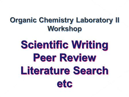 "Scientific Writing Scientific Papers – Original Research Articles ""A scientific paper is a written and published report describing original research."