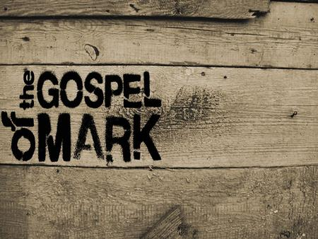 Where is the Gospel of Mark? Find it in the Bible…  In the Old or New Testament?  What are the names of the other books of the Bible which are similar.