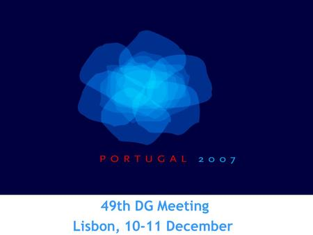 49th DG Meeting Lisbon, 10-11 December. HUMAN RESOURCES WORKING GROUP WORKING ITEMS Performance assessment Competence based Management The Network of.