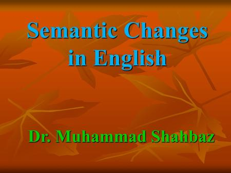 Semantic Changes in English