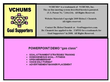 "POWERPOINT DEMO ""gas class""  GOAL ATTAINMENT STRATEGIES TRAINING  HOMOGENEOUS GOAL – FITNESS  OPEN MEMBERSHIP  VOICE ONLY FORMAT  ADVERTISEMENT BANNER."