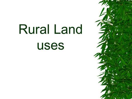 Rural Land uses. Transects of land uses from point B to A (left hand side)