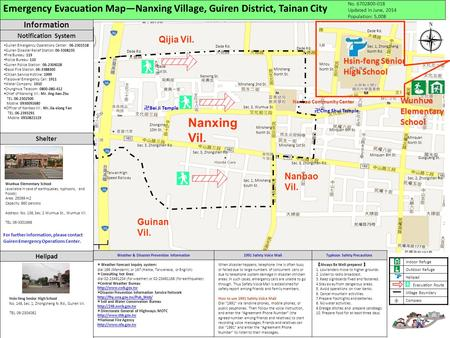 Emergency Evacuation Map—Nanxing Village, Guiren District, Tainan City No. 6702800-018 Updated in June, 2014 Population: 5,008 Nanbao Community Center.