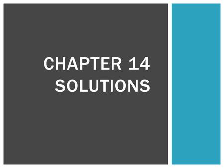 Chapter 14 Solutions.