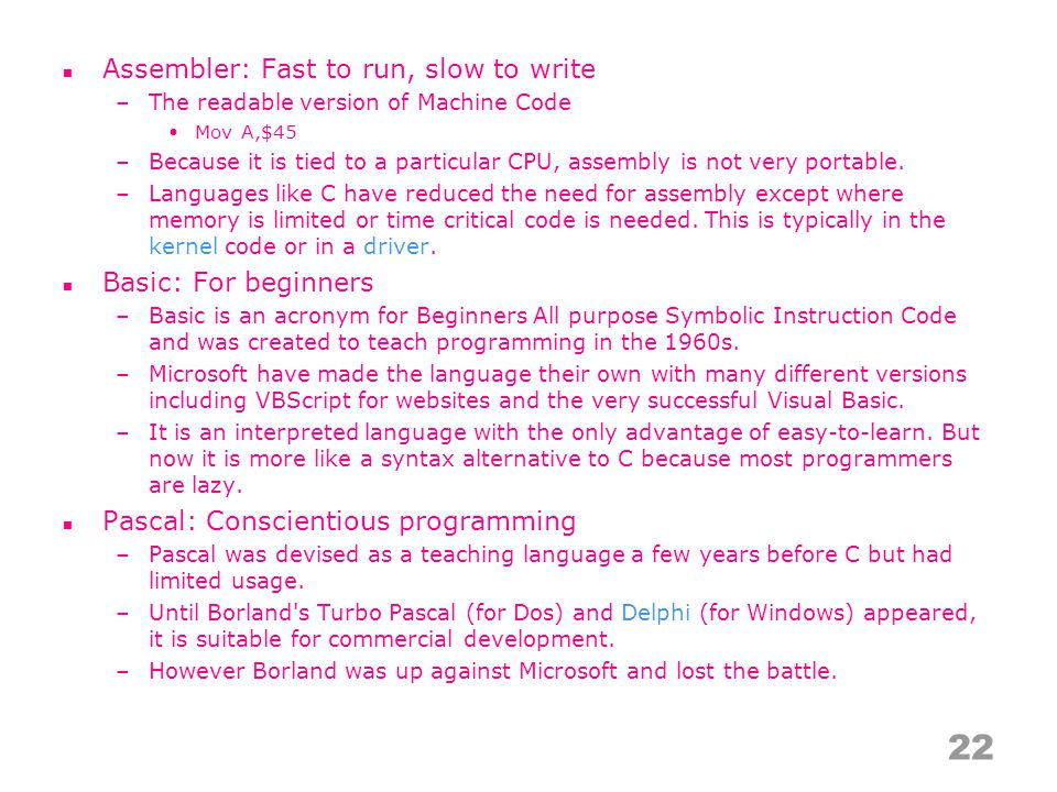 C: System programming –C was devised in the early 1970s by Dennis Ritchie.
