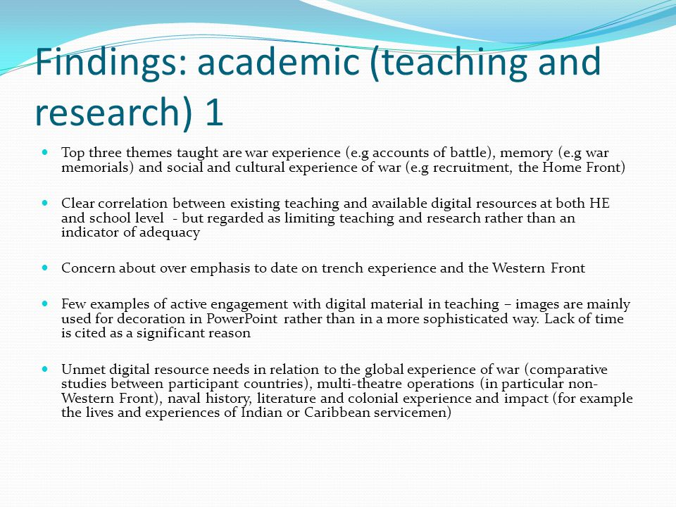 Findings: academic (teaching and research) 2 Nursing and medicine are key themes but nursing in particular needs to be pieced together from disparate sources as central records have been destroyed.