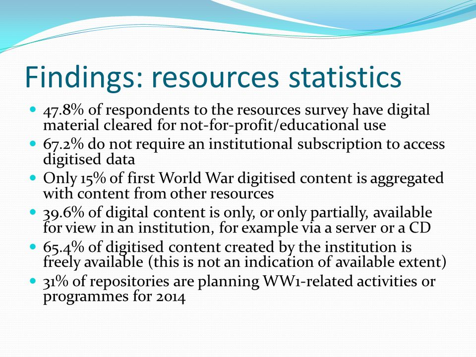 Findings: technical Few institutions have APIs Need for documentation from JISC to explain to institutions what an API is, how it can be made, sustained and used IPR checking required for many collections to go digital Lack of institutional support for advanced classroom technology – need for lightweight digital delivery