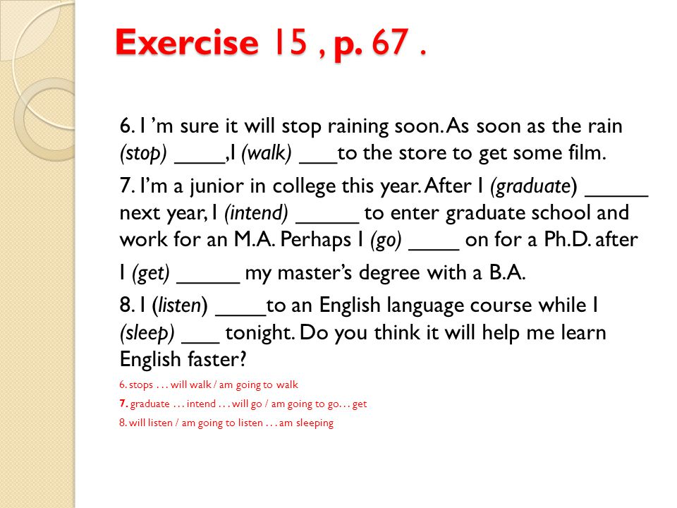 Exercise 17.Warm-up. P. 68 Decide if each sentence has a present or future meaning.