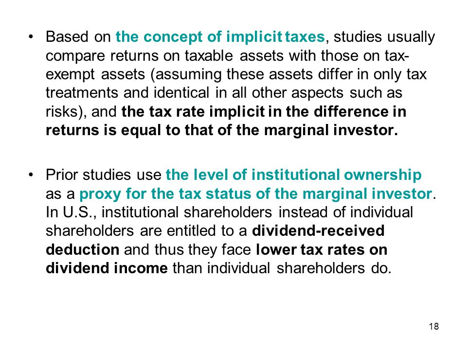 This use of the instiutional shareholdings is problematic, since institutional investors invest in different ways than individuals for reasons that having nothing to do with taxes, and raw institutional ownership is a noisy proxy for the tax status of a firm's investor base.