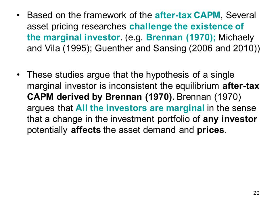 MODEL AND HYPOTHESES DEVELOPMENTS Without relying on the assumption of the marginal investor, the after-tax CAPM shows that tax rates of all investors within the market determine the effect of the dividend yield on firm valuation, and it provides a theoretical basis to guide the design of empirical studies.