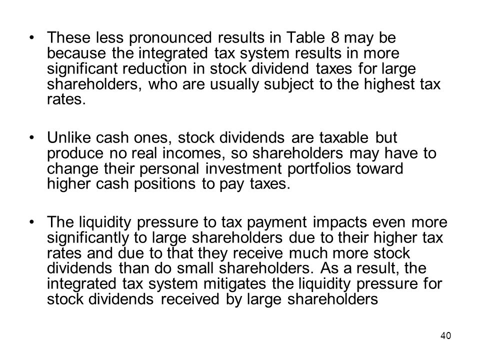 Sensitivity to the Measurement of WAT The implicit assumption in the measurement of WAT is that the effective tax rates of shareholders fall into the top rate of the tax brackets.