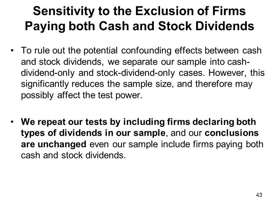 Sensitivity to the Potential Influence of the Effective Tax Rates of Invested Firms We extract from our sample those firms for which the effective tax rate is greater than the median or equal to zero, and re-estimate our empirical model.