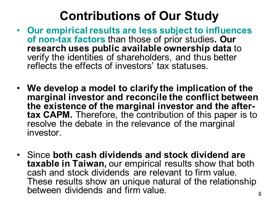 Contributions of Our Study Our empirical results can be summarized as follows: (1)A firm's dividend yield is positively related to share price reactions.