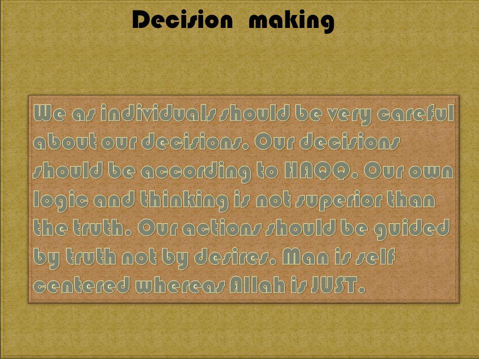 Decision making Decision making