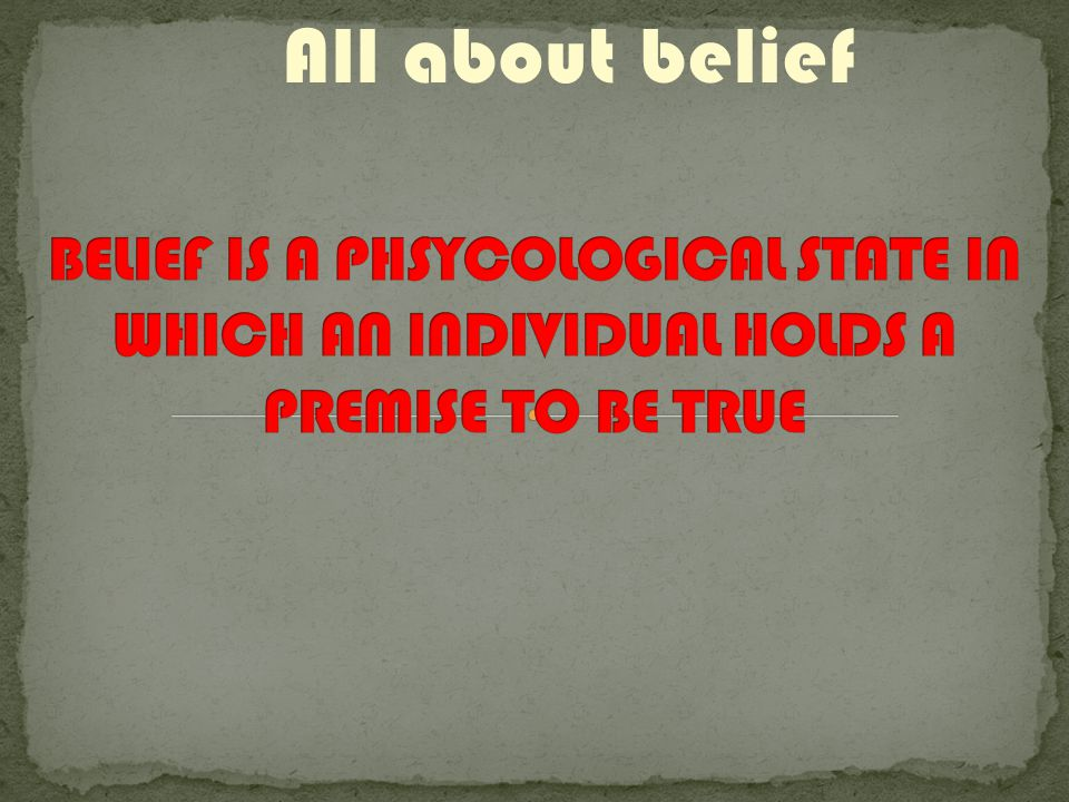 All about belief