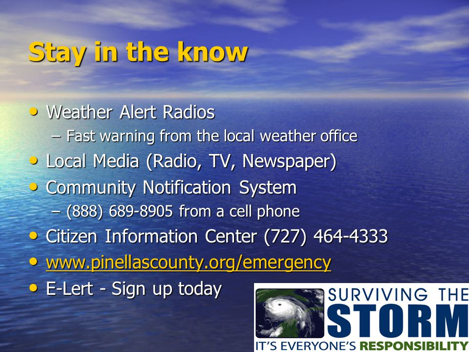 Surviving the Storm: It ' s Everyone ' s Responsibility www.pinellascounty.orgwww.pinellascounty.org (727) 464-3800 www.pinellascounty.org