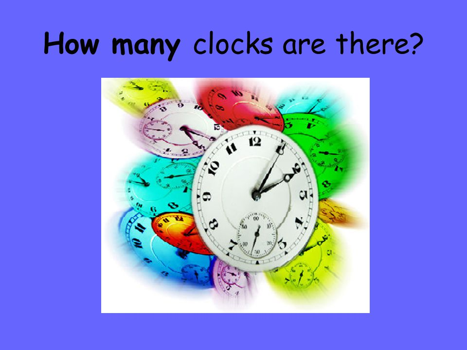 How many clocks are there?