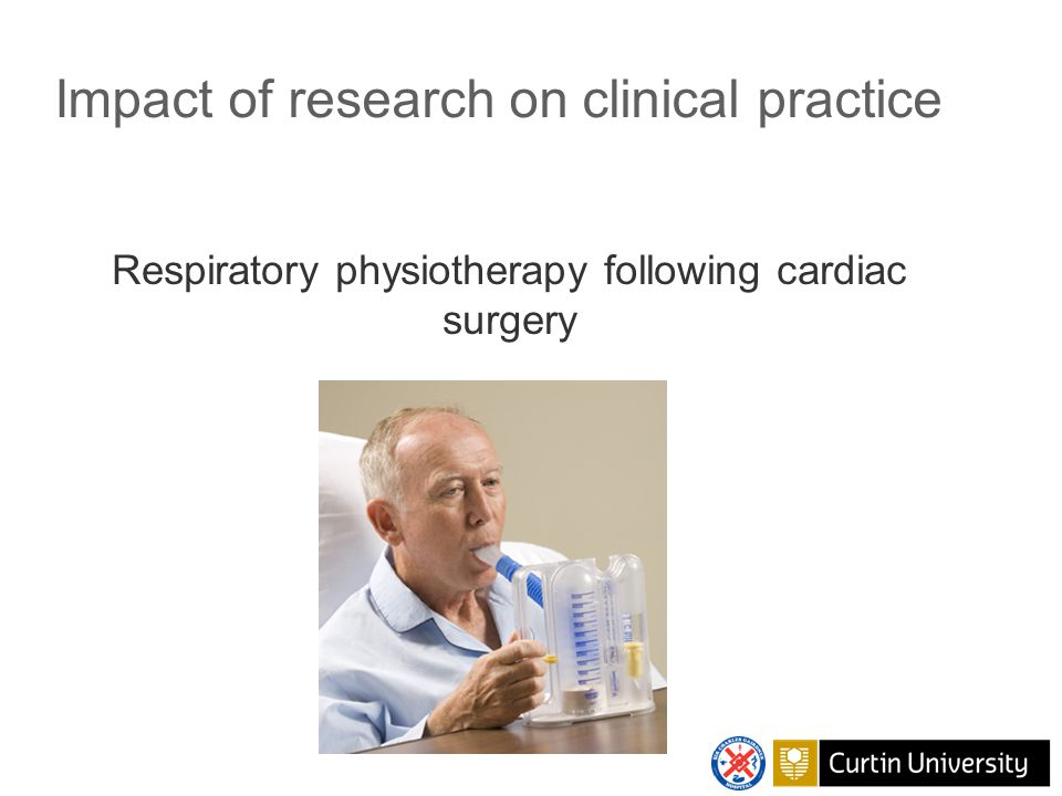 Cardiac surgery: randomised trials No effect on important patient outcomes  Addition of DBE or IS to regimen of ambulation + cough (CABG surgery, UK, Jenkins et al 1989)  DBE + cough vs.