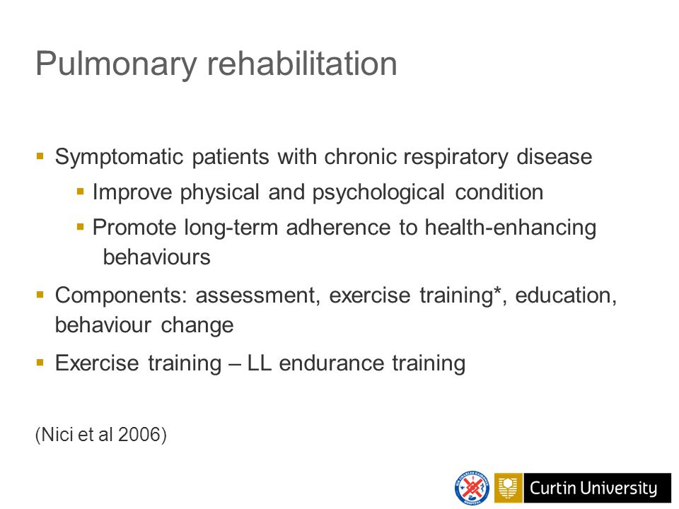 Outcome-based program  8 week program – exercise + education  Assessment – validated tools, developed highly standardised protocols (6MWT)  Ex training – developed prescription for high intensity LL endurance training  Education  'Lectures' by MDT  Evaluated Lorig self-mx program (Cecins & Jenkins 2001)  Informal education sessions Charlie s Easy Breathers