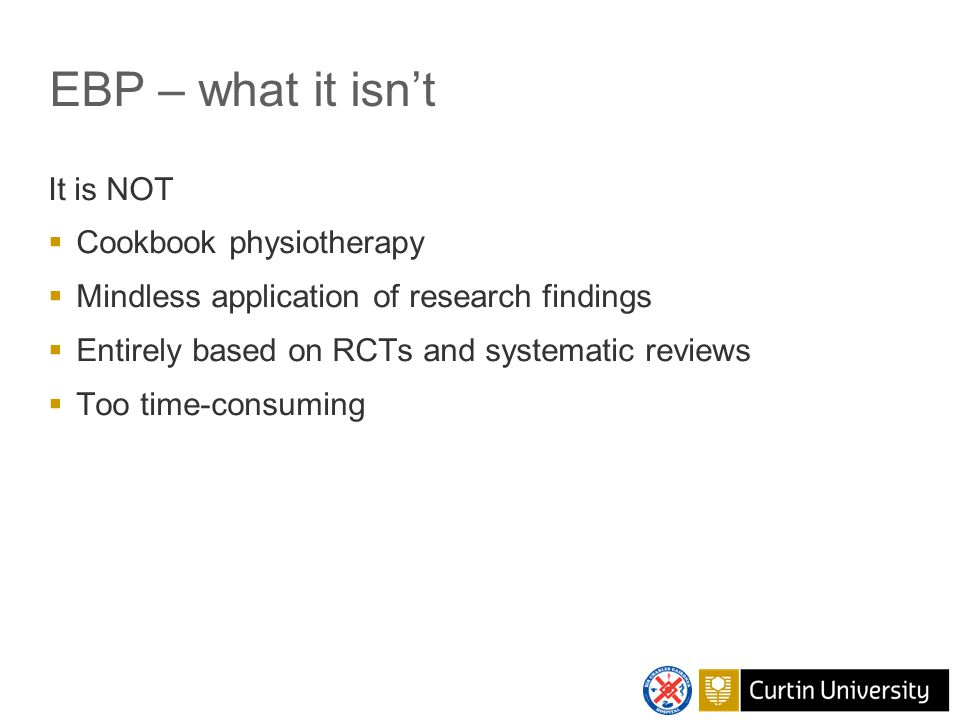 EBP – why do we need it.
