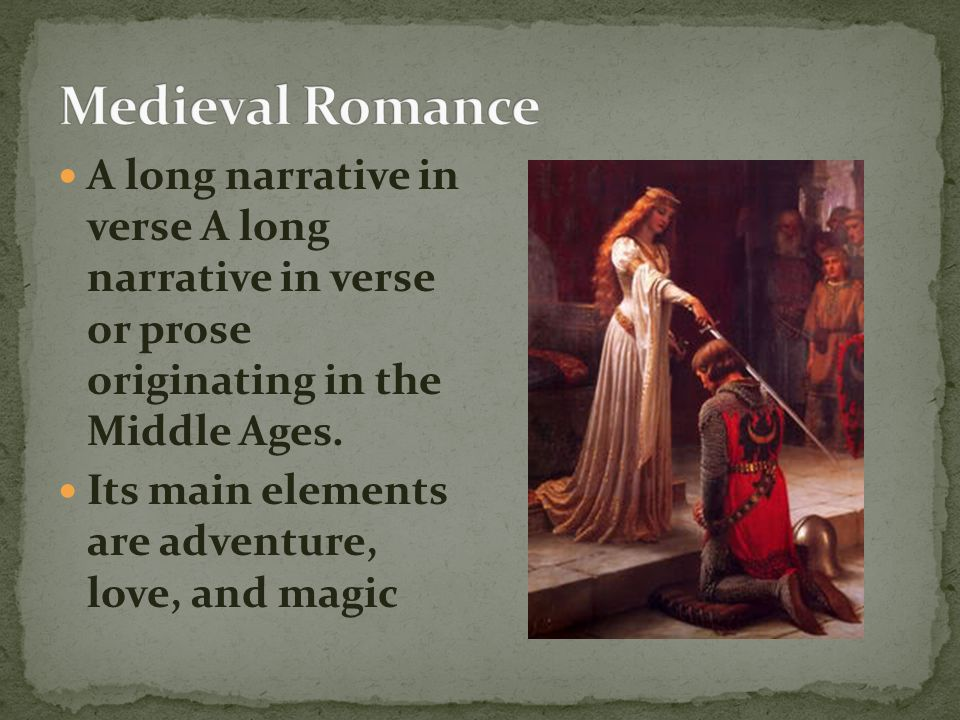 Romance Literature began in Northern France with the French speaking Normans