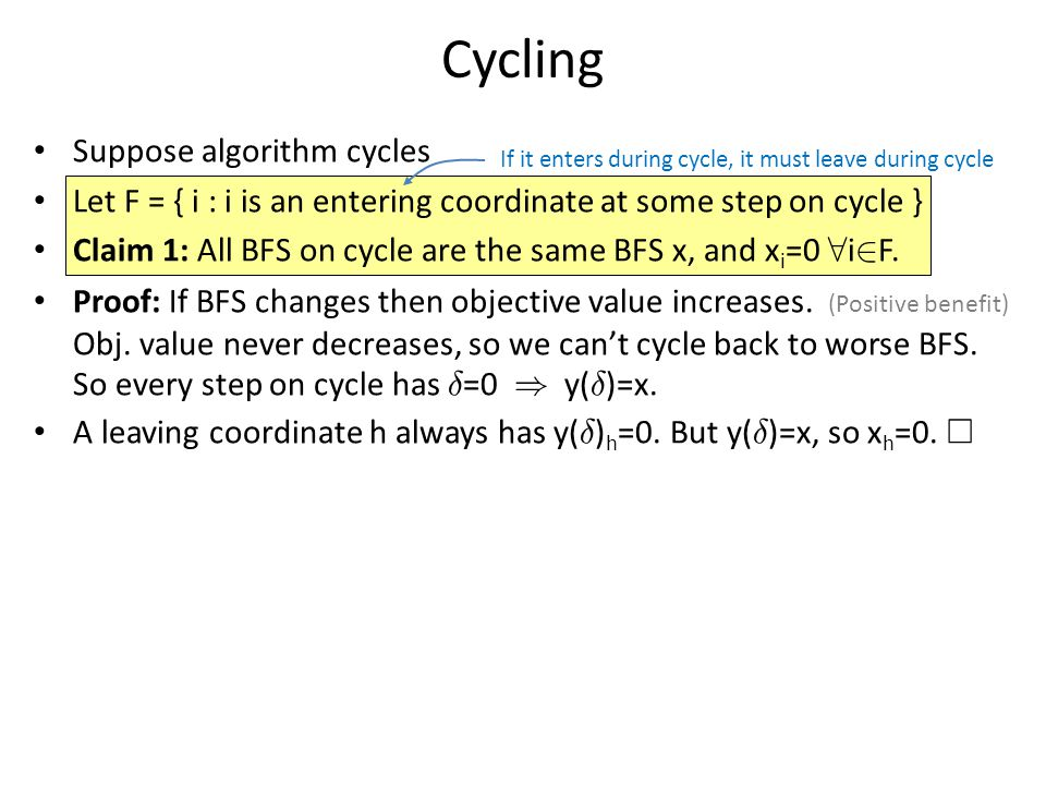 Bland's Rule Works Claim: Bland's rule never cycles.