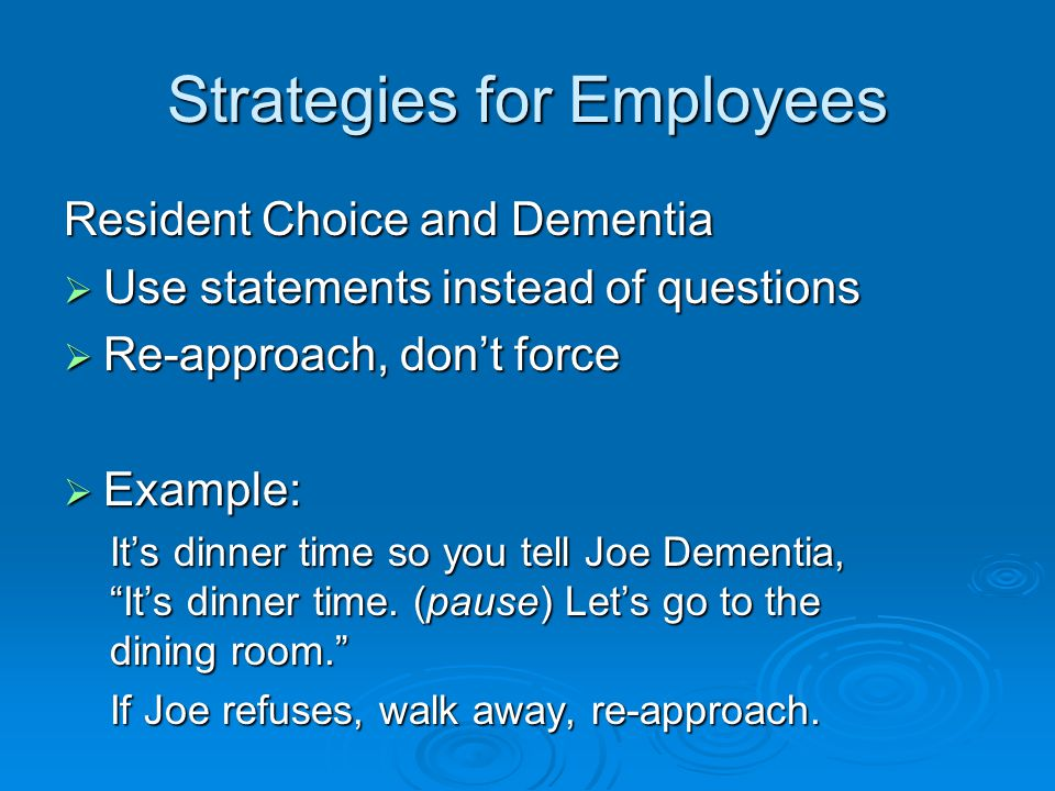 Strategies for Employees DON'Ts  Ban this Phrase: DON'T YOU REMEMBER? Don't you remember me.