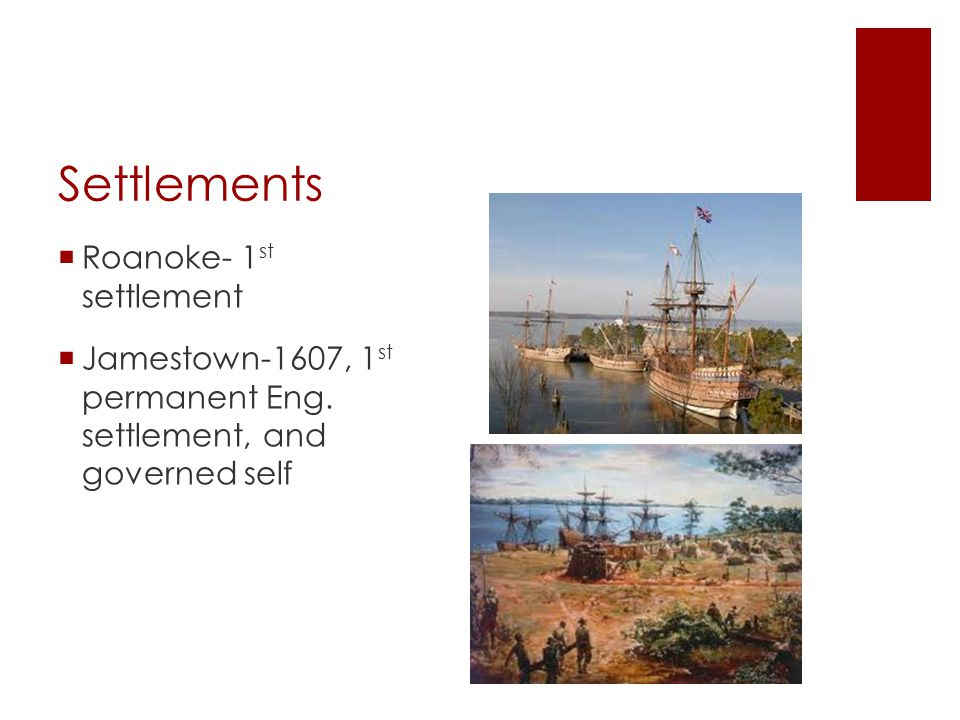 Settlments  Plymouth-1620, 41 men signed an agreement - Mayflower Compact- a social contract binding them to the gov't on land