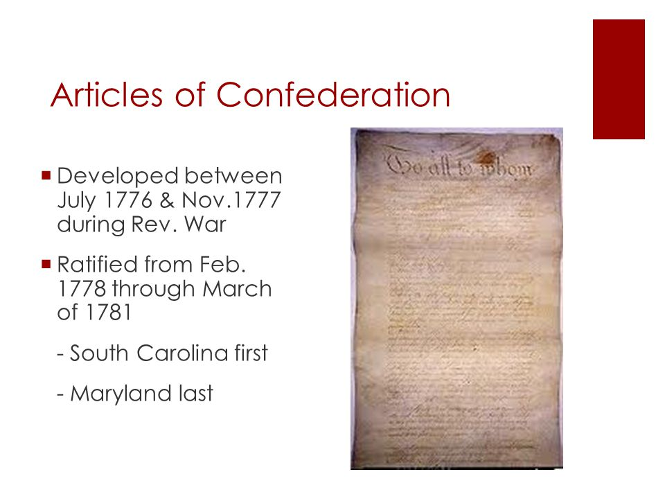 Articles of Confederation  George Washington not a fan, too weak  He called it a half starved limping gov't, that appears to be always moving upon crutches and tottering at every step.