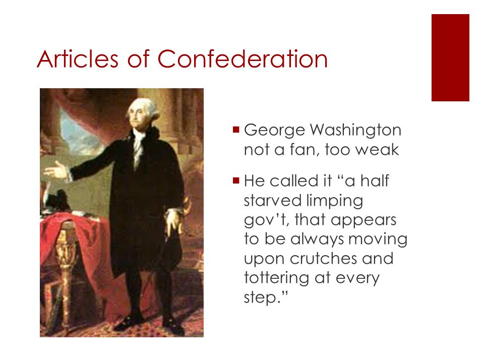 Articles of Confederation  Why this set up.