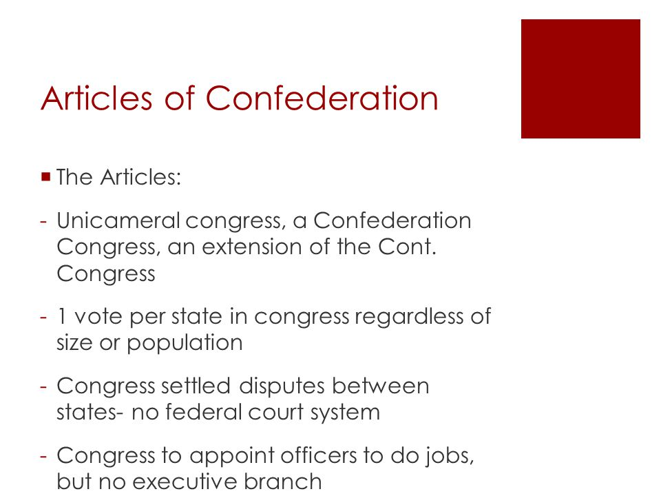 Articles of Confederation -Gave Congress the power to: - make war - send and receive ambassadors - enter into treaties and enforce them - raise and equip a navy - maintain an army by requesting troops from states - fix a standard of weights and measures - regulate Indian affairs - est.