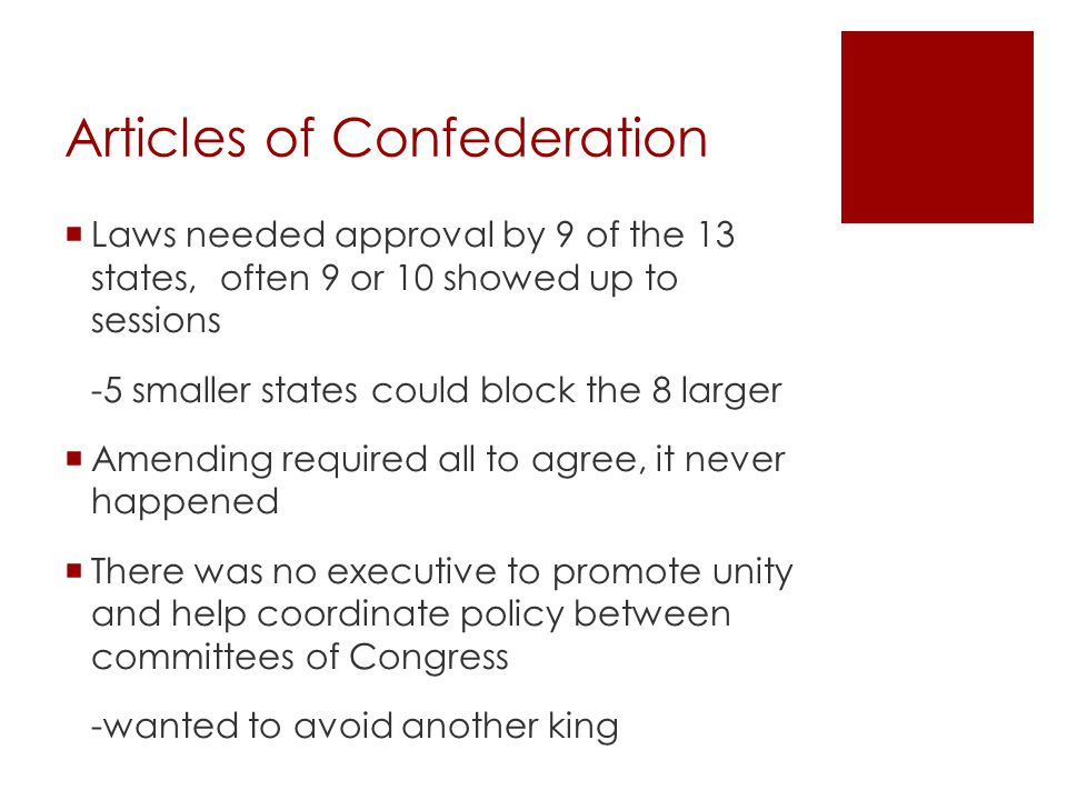 Articles of Confederation  Evidence for a gov't -boundaries and tariffs issues between states -$40 million in debt to soldiers and foreign nation after war, no revenue - Shays' Rebellion: farmers in western Mass.