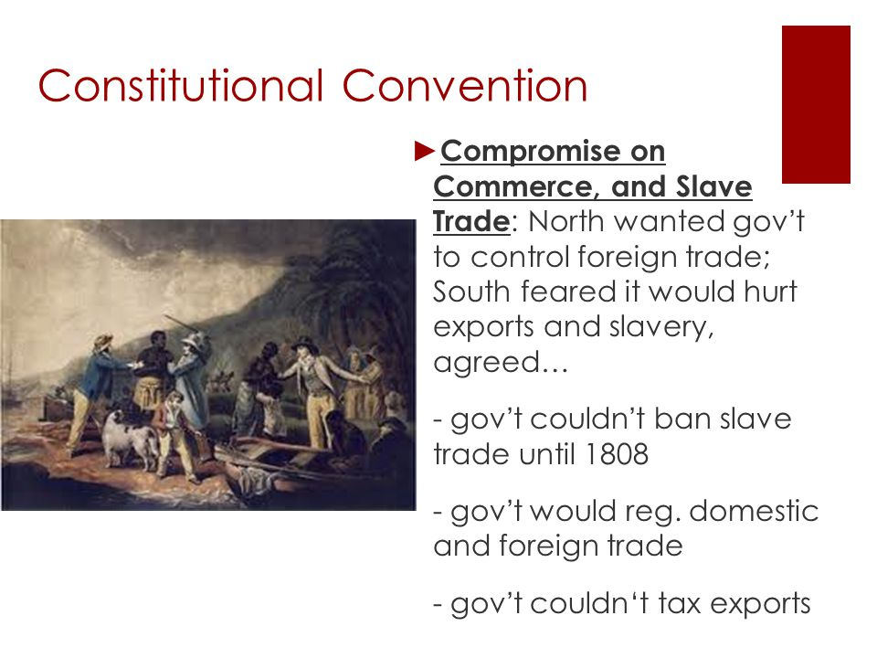 Constitutional Convention ► Slavery.