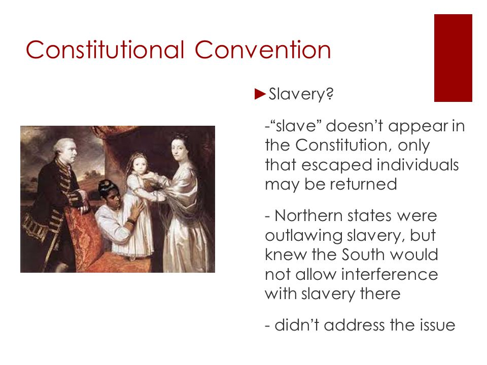 Constitutional Convention ► Other Compromises: - Selecting an executive.
