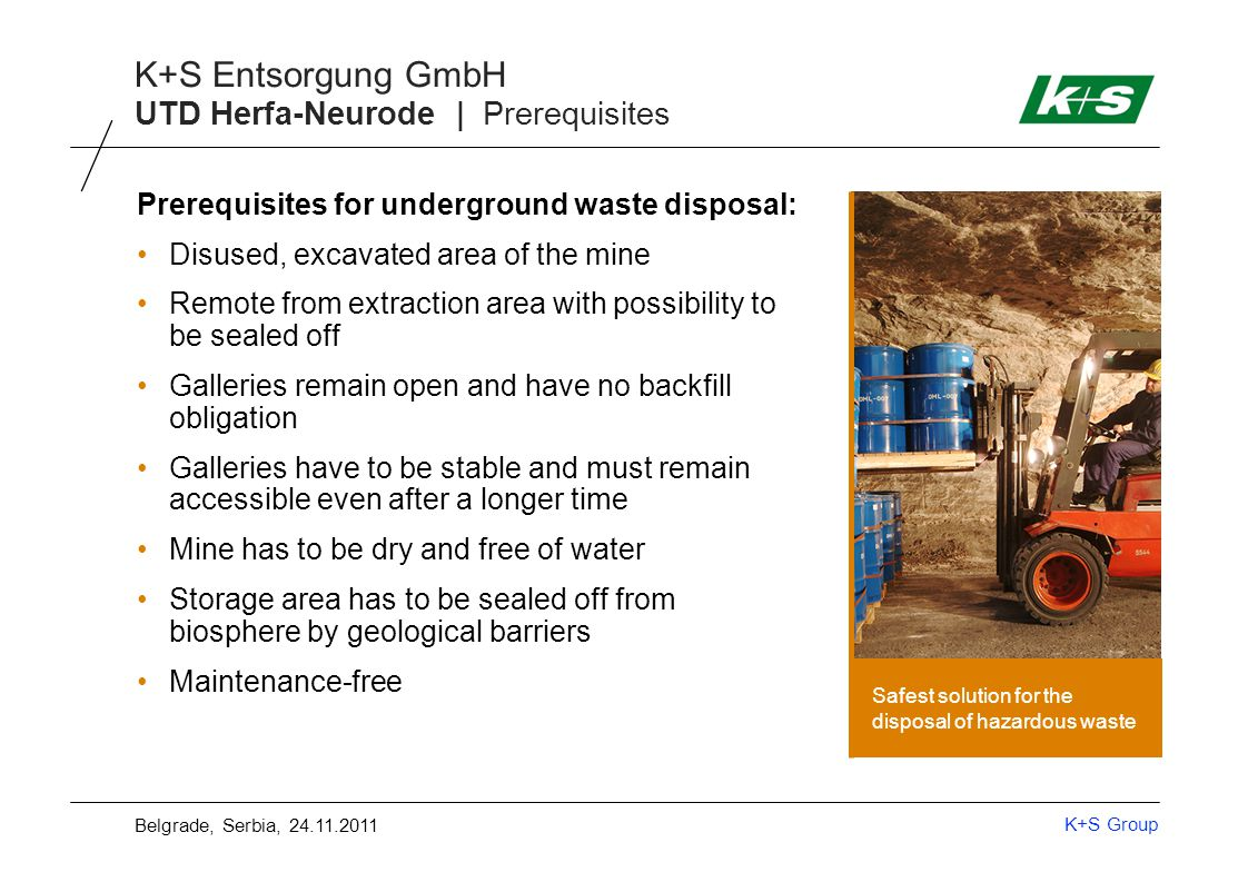 K+S Group K+S Entsorgung GmbH Examples of waste types arsenic-containing wastes mercury-containing wastes contaminated construction and demolition waste (e.g.