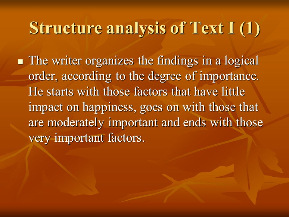 Structure analysis of Text I (2) Paragraph 1 Paragraph 1 This is an introductory paragraph.