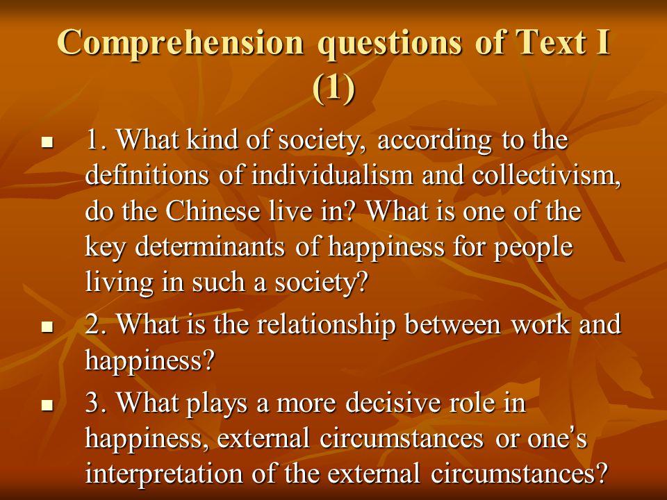 Comprehension questions of Text I (1) 4.