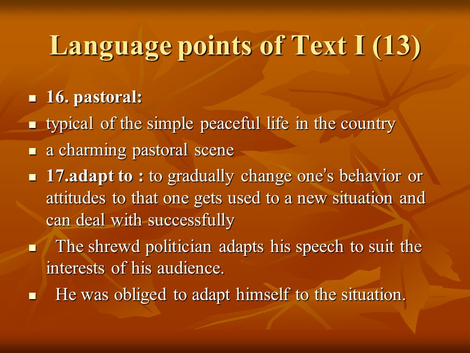 Language points of Text I (14) 18.spectrum: 18.