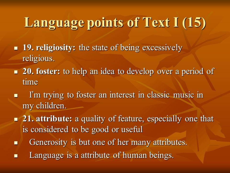 Language points of Text I (16) 22.