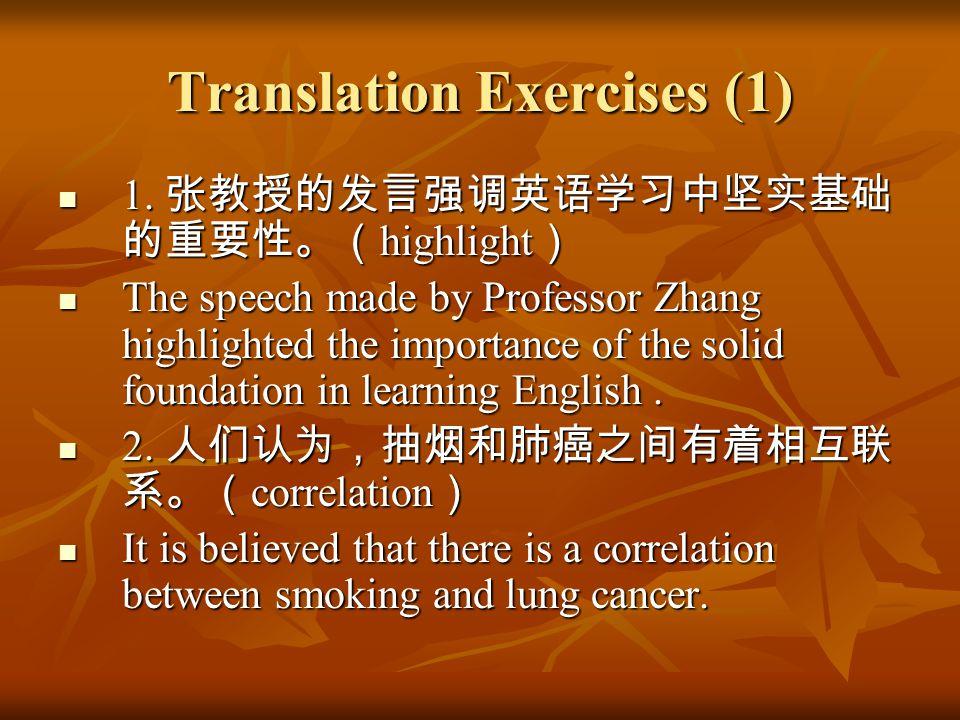Translation Exercises (2) 3.应该承认,他有着我们都没有的勇气和 毅力。( admittedly ) 3.