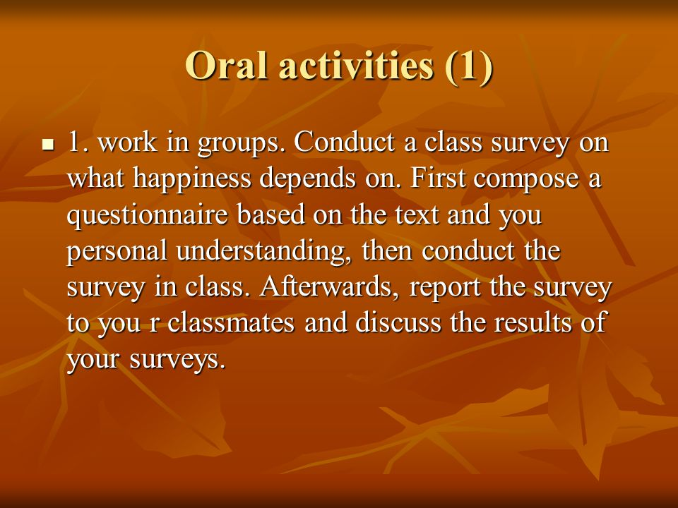 Oral activities (2) 2.What is money.