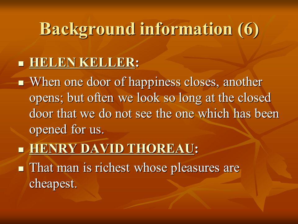 Background information (7) MARK TWAIN: MARK TWAIN: MARK TWAIN MARK TWAIN Whoever is happy will make others happy, too.