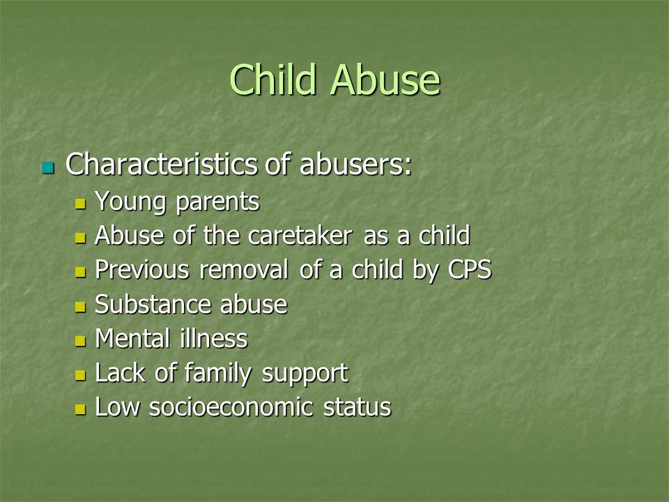 Child Abuse Stranger Danger Stranger Danger The vast majority of abuse (all types) occur by family, relatives, or family friends/neighbors.