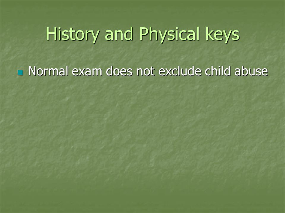 Head Trauma Leading cause of non-accidental death in child abuse is head trauma.