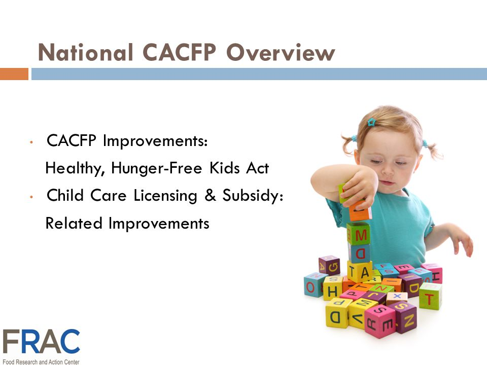 Healthy Hunger-Free Kids Act CACFP Program Improvements