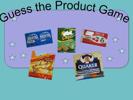 1. Guess the Name of the Product Copyright © Health Education Today, Inc. 2014.