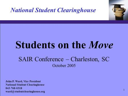 Click to edit Master text styles –Second level Third level –Fourth level »Fifth level 11 National Student Clearinghouse Students on the SAIR Conference.