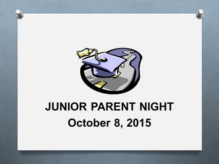 JUNIOR PARENT NIGHT October 8, 2015. THE NORTHERN VALLEY DEMAREST GUIDANCE DEPARTMENT www.nvnet.org/nvhs/ www.nvnet.org/nvhs/ O Mr. Matthew Spatz, Director.