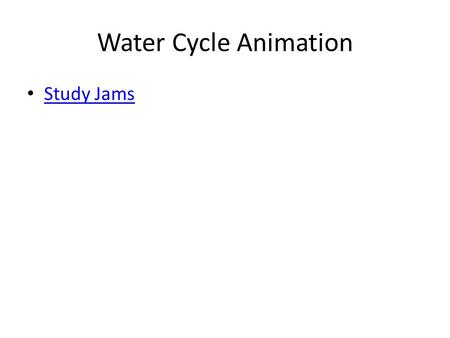Water Cycle Animation Study Jams. Next > Humans depend on water. For this reason, throughout history, humans have settled near water sources. The most.